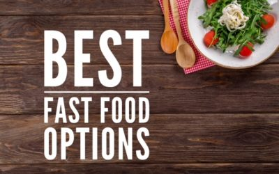 Best Fast Food Options
